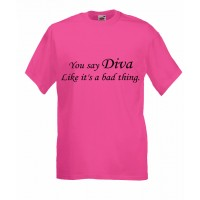 You Say Diva Like Its A Bad Thing